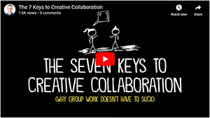Seven Keys to Creative Collaboration